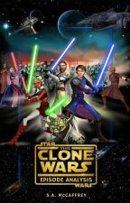 Star Wars: The Clone Wars Episode Analysis by SapphireAlena