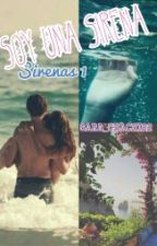 Soy una Sirena (Sirenas 1) by Sara_ChaChi22