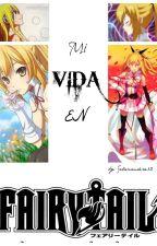 Mi vida en Fairy Tail by Salamandra13