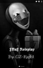 Five Nights At Freddy's Roleplay by Gameknight131
