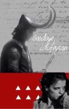 Goodbye, Laufeyson.  (A Sifki Oneshot) by armyofasgard