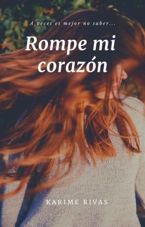 Rompe mi corazón by 5karime