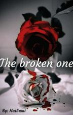 The broken one by hat5umi