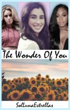 The Wonder Of You -:- Fifth Harmony Kidfic by SolLunaEstrellas