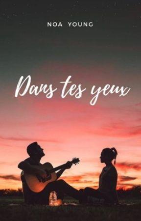 Dans Tes Yeux by thecrazyworldofblue