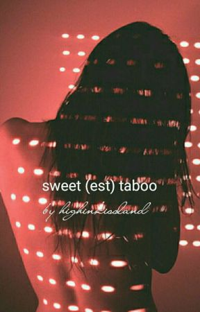 sweet(est) taboo | the weeknd by highinkissland