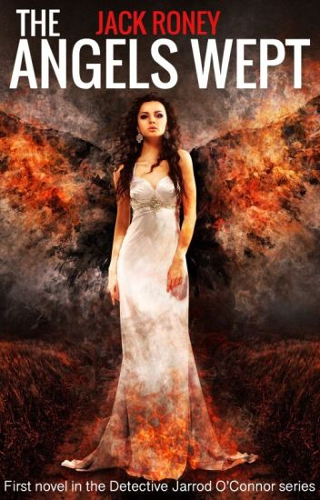 The Angels Wept Book #1