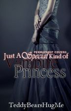 {Under Reconstruction} Just A Special Kind of Vampire Princess by Aleeyah_G