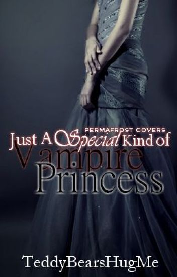 {Under Reconstruction} Just A Special Kind of Vampire Princess