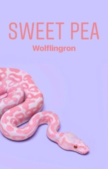 A Serpents Soft Belly | Sweet Pea