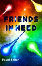 Friends in Need by FaizalSaban