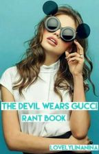 The Devil Wears Gucci 💅 [RB] by lovelylinanina