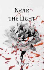 Near The Light by Riisny