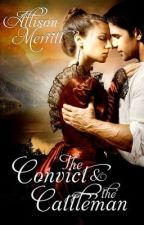 The Convict and the Cattleman Excerpt by AllisonMerritt
