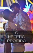 O Hétero Proibido by LeonardoCastiel