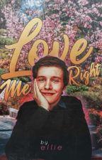 Love Me Right ━ Timothée Chalamet by casuaIIy