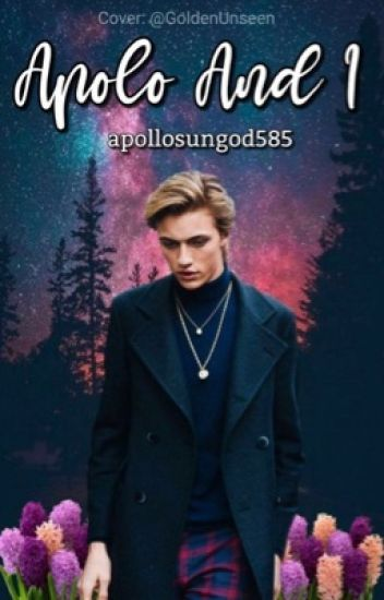 Apollo x Male Reader - Not Human - Wattpad