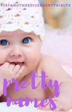 pretty names by AquamarineSoul_14