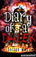 Diary of a Dalek by Doctorwhokitten14