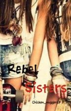 Rebel Sisters by chicken_nugget17