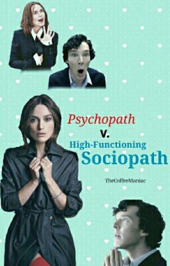 Psychopath vs  High-Functioning Sociopath - Coffee Maniac