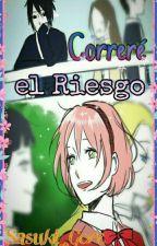 """Correré El Riesgo"" 🍅 one-shot🌸 by Sasuki_Gore"