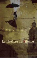 Le Théâtre du Silence by Menteuse08