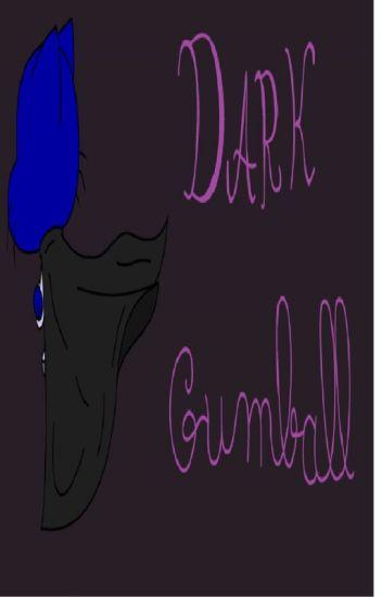 Dark Gumball book 1(complete)