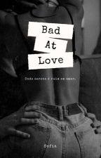 Bad At Love || Jack  Gilinsky by x_sofiaxx