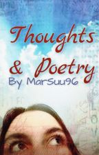 Thoughts & Poetry by MarSuu96