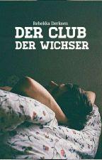 Der Club der Wichser by FrauBrummer