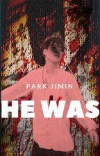 He was Park JiMin. by -AgustJMin-
