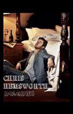 Chris Hemsworth Imagines  by IrishPrincess_16