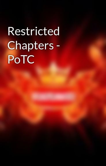 Restricted Chapters - PoTC by BlazeAngel