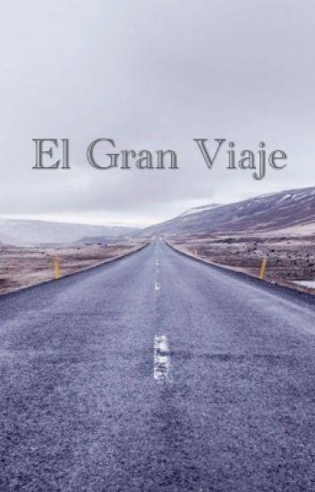 El Gran Viaje