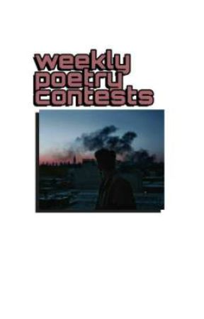 Weekly Poetry Contests by endolia