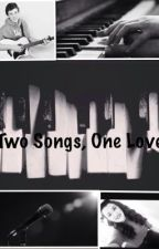 Two Songs, One Love (A Shawn Mendes Fanfiction) by brittanwawro