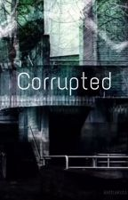 Corrupted (Marble Hornets Tim x Reader) by KettleKats