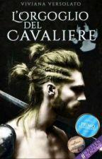 L'Orgoglio del Cavaliere by vivian_nyneve