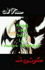 Angel and Davil la nuova alleanza  by LaikaEZoe