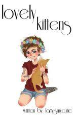 Lovely Kittens.    OT5 by LarryIsMyCutie
