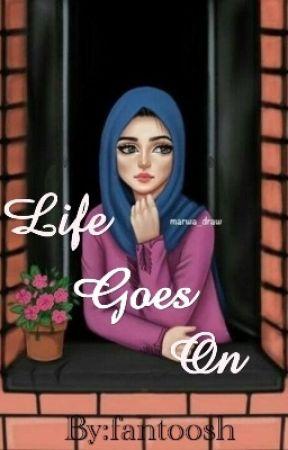 Life Goes On Chapter 5 Wattpad