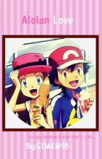 Alolan Love (Amourshipping) by GTMKM98