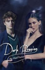 Dark Reunion ► The Vampire Diaries { 1} [Completed] (Re-editing) by Void-Pierce-