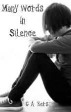 Many Words In Silence by CAKerst