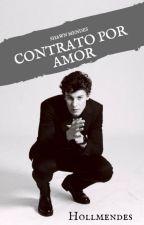 Contrato Por Amor ~  Shawn Mendes by hollmendess