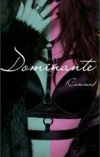 Dominante (Camren) by LoloMoon27