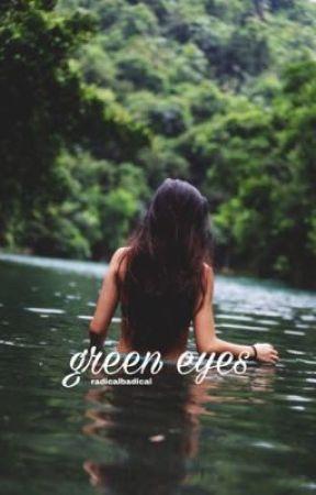 Green Eyes |ddlovato fanfic| by RadicalBadical