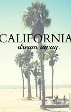 California dream by fanaticsarcasticgirl