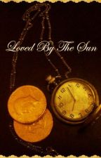 Loved by The Sun by Carpathia